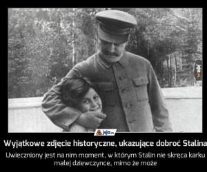 Wyjątkowe zdjęcie historyczne, ukazujące dobroć Stalina