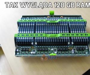Tak wygląda 128 GB ramu