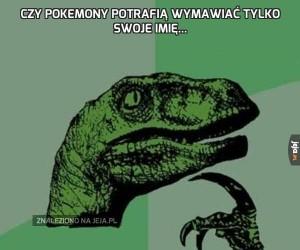 Czy Pokemony potrafią wymawiać tylko swoje imię...