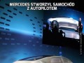 Mercedes stworzył samochód z autopilotem