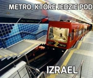 Metro, które jedzie pod górkę