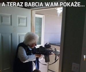 A teraz babcia wam pokaże...