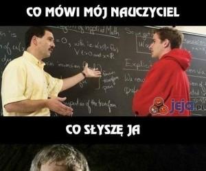 Czasem nie rozumiem nauczycieli...