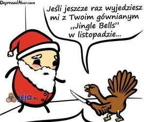 Święta nie lubią wchodzenia w interesy...