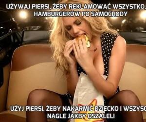 Używaj piersi, żeby reklamować wszystko, od hamburgerów po samochody