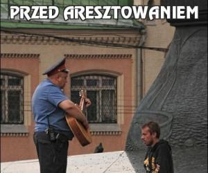 Przed aresztowaniem