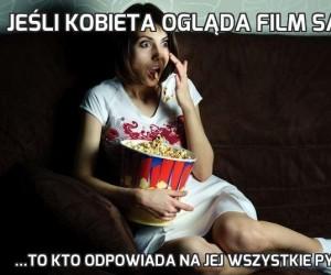 Jeśli kobieta ogląda film sama...