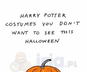 Kostiumy z Harrego Pottera, których nie chcecie zobaczyć tego Halloween