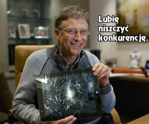 Bill Gates niszczy konkurencję