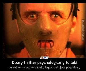 Dobry thriller psychologiczny to taki