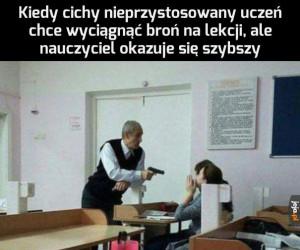 Nie na mojej lekcji, gówniarzu!