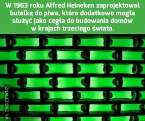 Alfredzie Heineken, ty geniuszu
