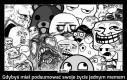 Gdybyś miał podsumować swoje życie jednym memem