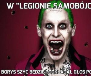 """W """"Legionie samobójców"""""""