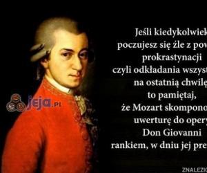 Tylko Mozart potrafił tak się obijać