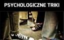 Psychologiczne triki - oszukaj swój umysł!