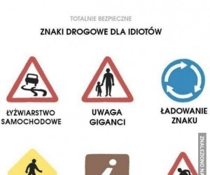 Znaki drogowe dla idiotów
