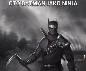 Oto Batman jako ninja