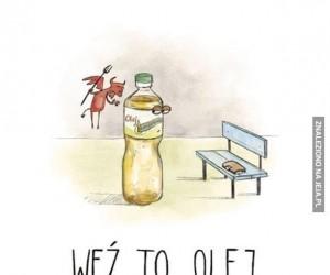 Weź to olej