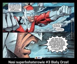 Nasi superbohaterowie #3 Biały Orzeł