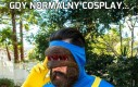 Gdy normalny cosplay...