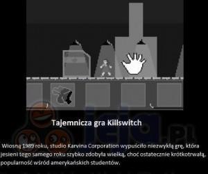 Tajemnicza gra Killswitch