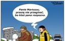 Pan Mariusz przegina...