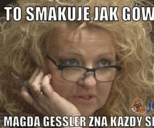 Magda Gessler zna każdy smak