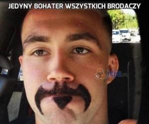 Jedyny bohater wszystkich brodaczy