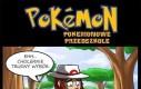 Pokemony bawią się inaczej...