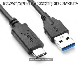 Nowy typ USB! Teraz się nie pomylisz