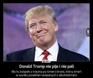 Donald Trump nie pije i nie pali
