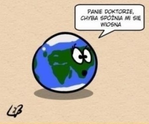 Ach, ta Ziemia...