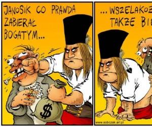 Janosik zabierał bogatym...