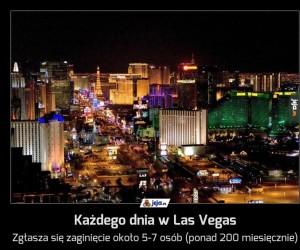 Każdego dnia w Las Vegas