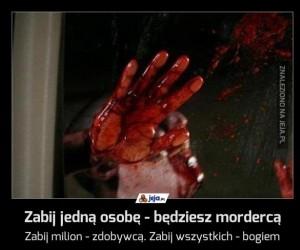 Zabij jedną osobę - będziesz mordercą