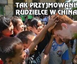 Tak przyjmowani są rudzielce w Chinach