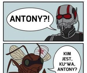 Antony wrócił... I jest niebezpieczny!
