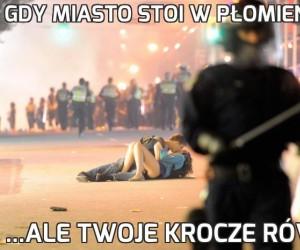 Gdy miasto stoi w płomieniach...