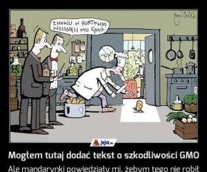 Mogłem tutaj dodać tekst o szkodliwości GMO
