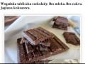 Jak można tak zniszczyć czekoladę?