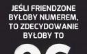 Gdyby friendzone było numerem