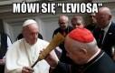 Papież wie lepiej
