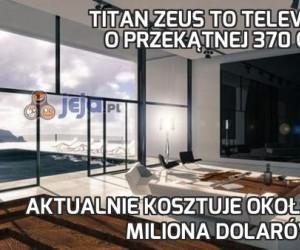 Titan Zeus to telewizor o przekątnej 370 cali