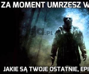 Za moment umrzesz w horrorze