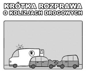 Krótka rozprawa o kolizjach drogowych