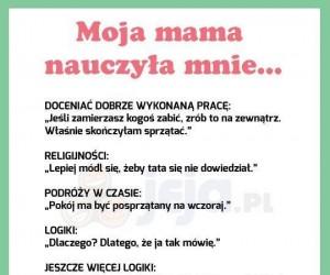 Czego nauczyła mnie mama