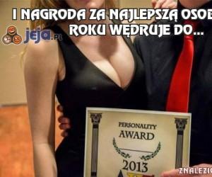 I nagroda za najlepszą osobowość roku wędruje do...