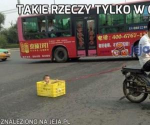 Takie rzeczy tylko w Chinach