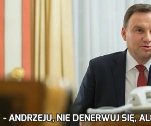 - Andrzeju, nie denerwuj się, ale jest sprawa...